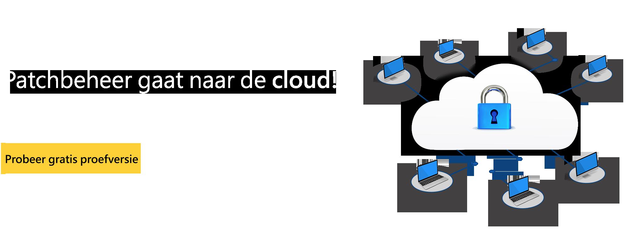 Patchbeheer via de cloud!